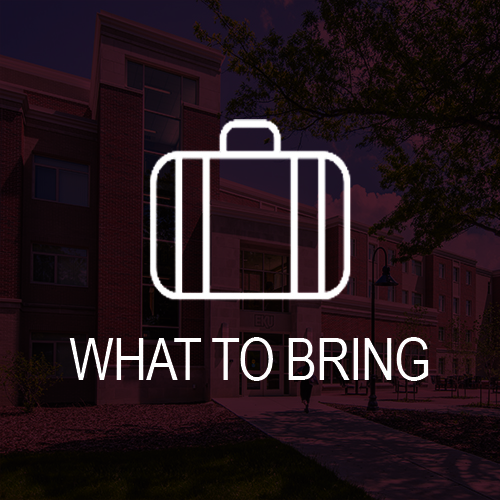 what to bring to campus